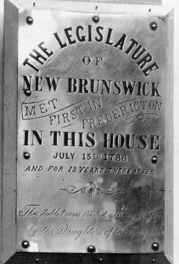 Photograph of a plaque marking the site at Fredericton where the Legislature of New Brunswick first met on July 15, 1788, no date