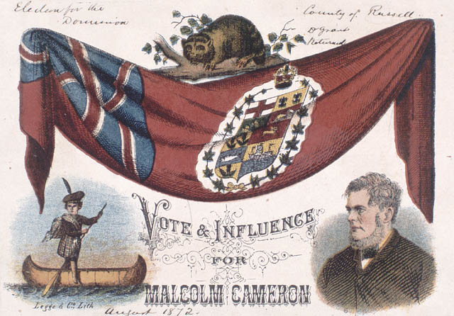 Lithograph poster for an election campaign in Russell County, Ontario, depicting the flag of the Dominion of Canada and other emblems above the slogan VOTE & INFLUENCE FOR MALCOLM CAMERON, August 1872