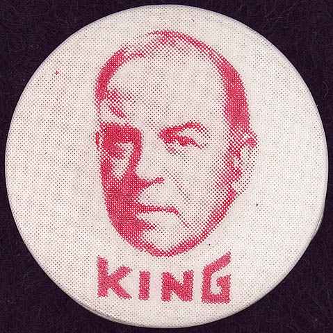 Election campaign button depicting the face of William Lyon Mackenzie King, no date