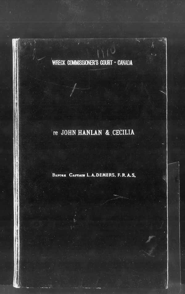 Wrecks, Casualties and Salvage - Formal Investigations - S.S. JOHN HANLAN and CECILIA