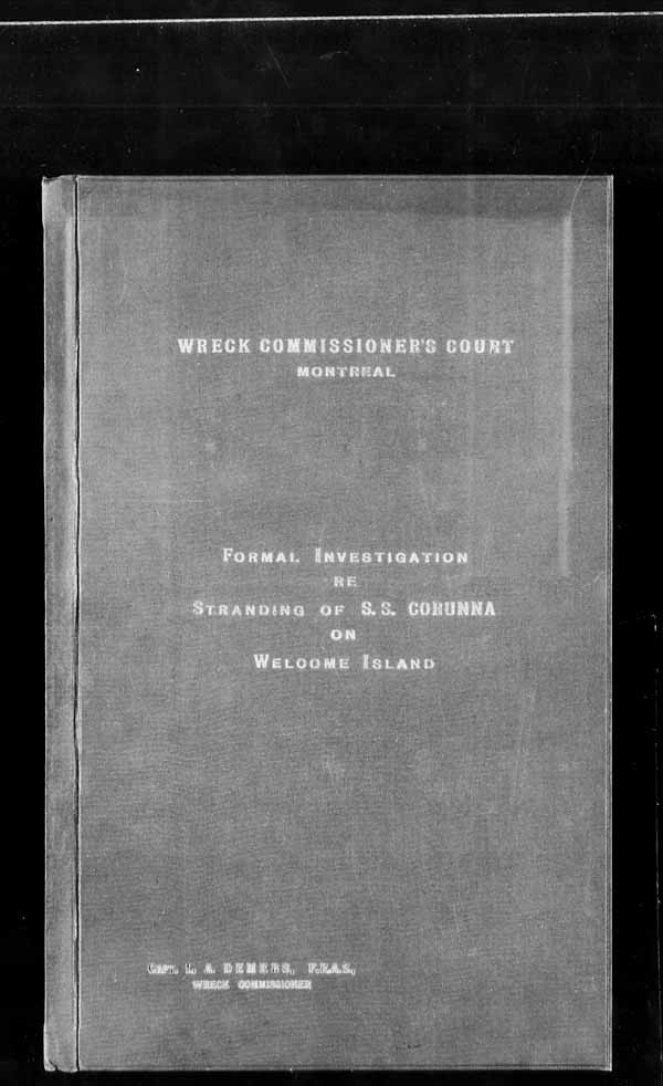 Wrecks, Casualties and Salvage - Formal Investigations - S.S. CORUNNA