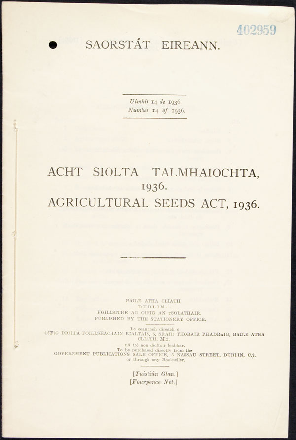Irish Agricultural Seeds Act, 1936, published in English and Irish