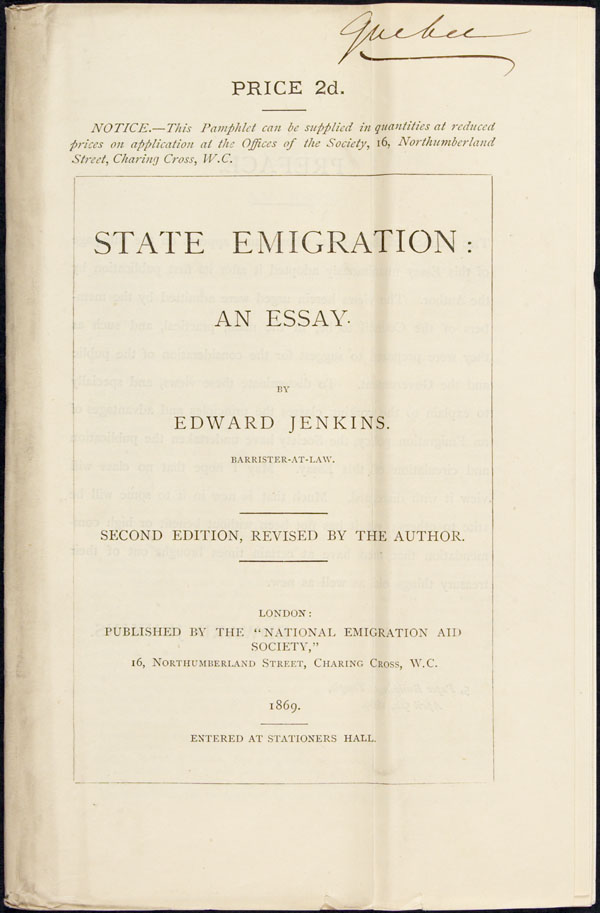 Emigration pamphlet by Edward Jenkins, published by the National Emigration Aid Society and distributed to agents in Canada, Ireland, England and Australia (1869)