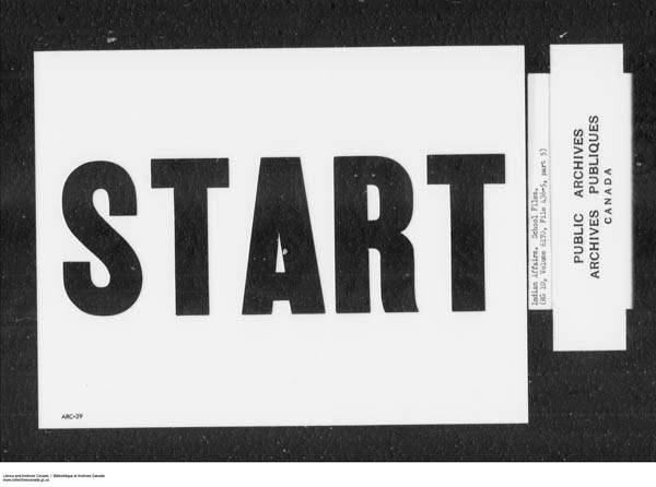 Title: School Files Series - 1879-1953 (RG10) - Mikan Number: 157505 - Microform: c-7909