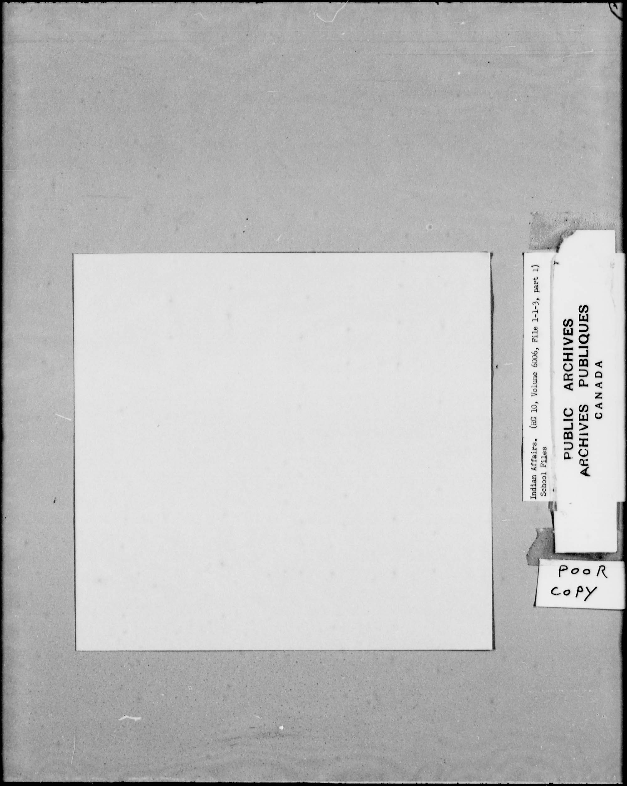 Title: School Files Series - 1879-1953 (RG10) - Mikan Number: 157505 - Microform: c-8137