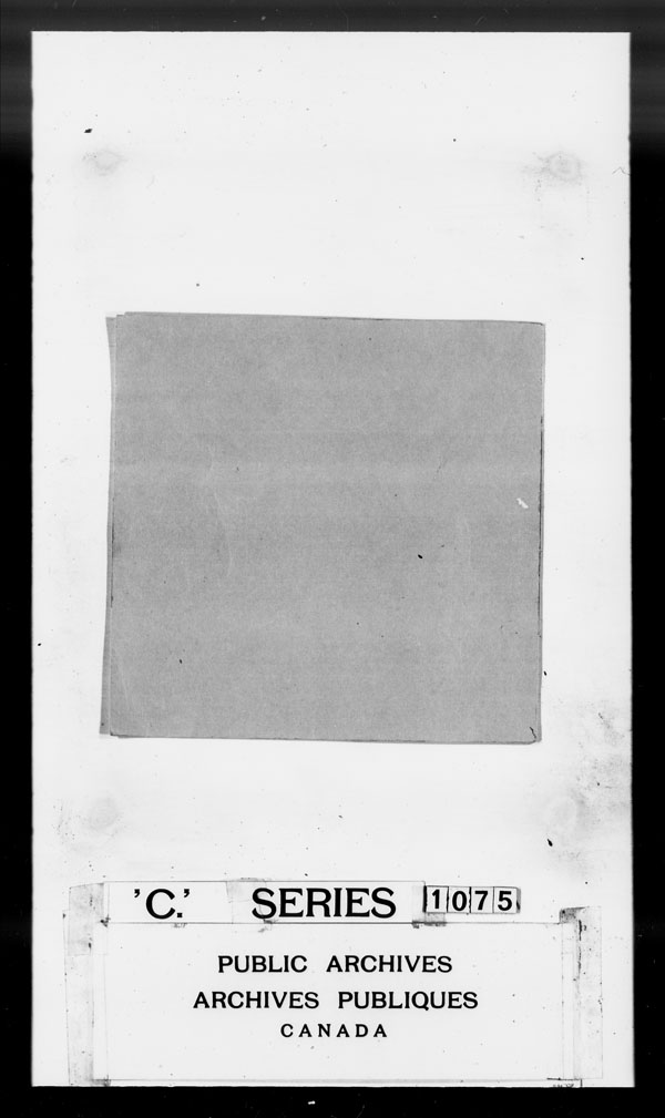 Title: British Military and Naval Records (RG 8, C Series) - DOCUMENTS - Mikan Number: 105012 - Microform: c-1466
