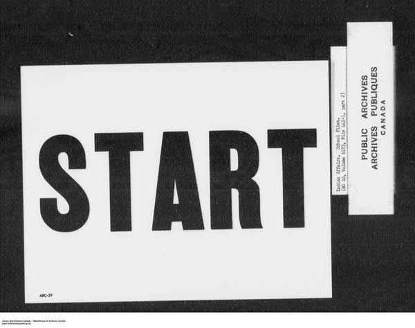 Title: School Files Series - 1879-1953 (RG10) - Mikan Number: 157505 - Microform: c-7911
